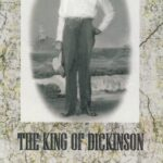 The King of Dickinson