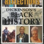 Reflections – Dickinson's Black History